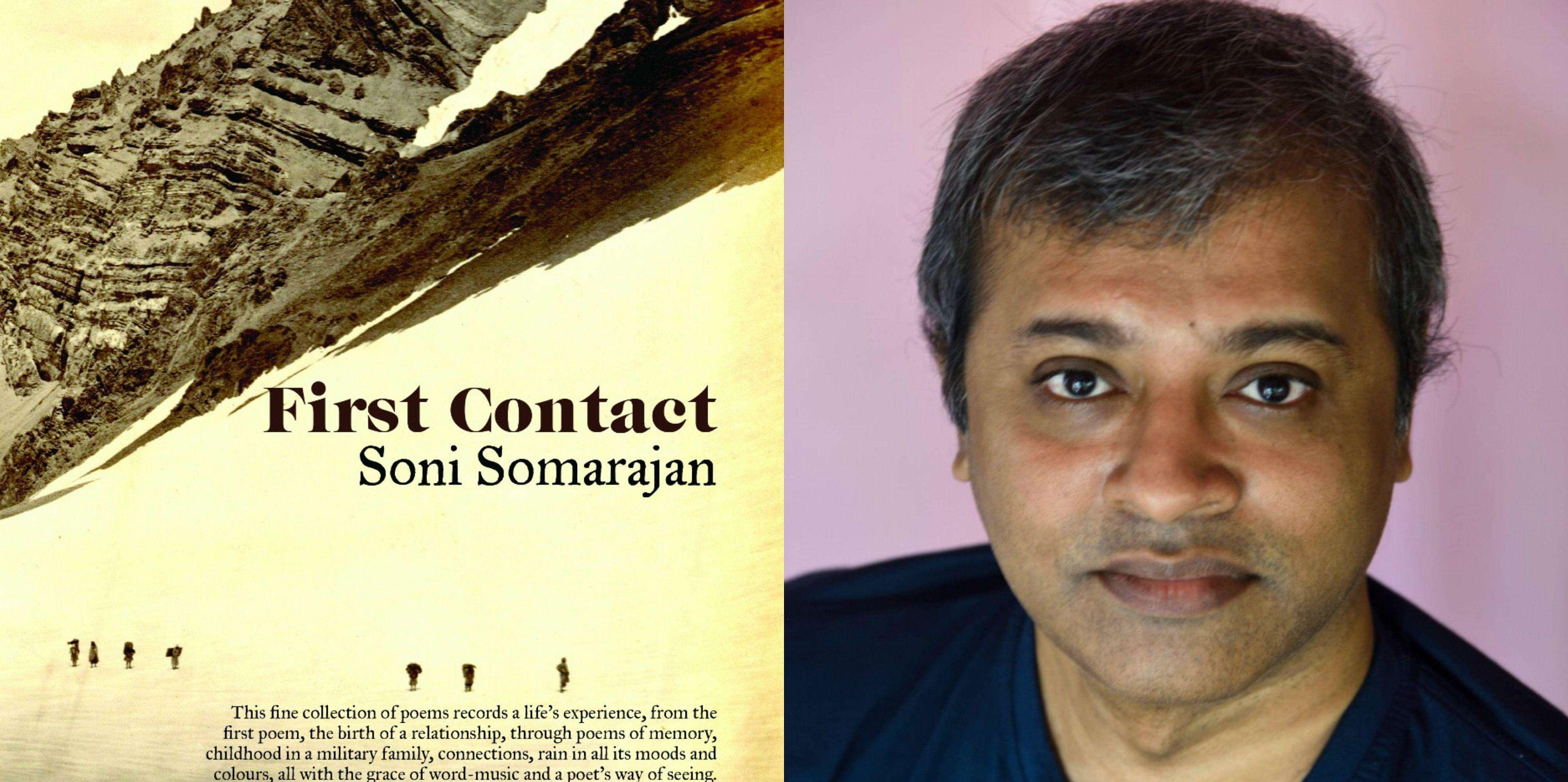 'ഫസ്റ്റ് കോണ്ടാക്ട്';ജീവിതം തുളുമ്പുന്ന കവിതയുമായിസോണി സോമരാജന്